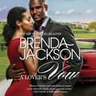 A Lover's Vow - (The Grangers, #3) audiobook by Brenda Jackson