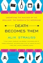 Death Becomes Them ebook by Alix Strauss