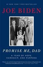 Promise Me, Dad - A Year of Hope, Hardship, and Purpose ebook by