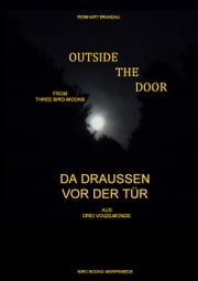 Outside the Door - Da draußen vor der Tür ebook by Reinhart Brandau