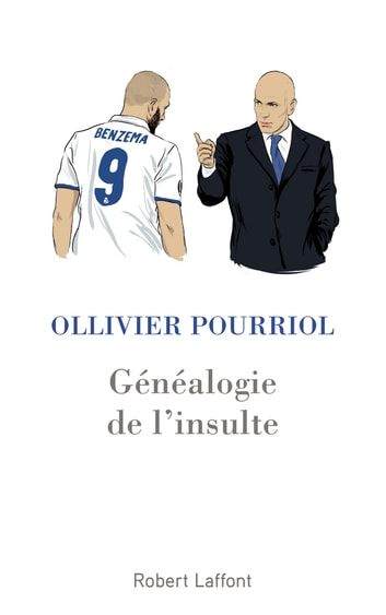 Généalogie de l'insulte ebook by Ollivier POURRIOL