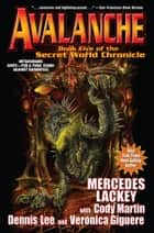 Avalanche ebook by Mercedes Lackey, Cody Martin, Dennis Lee,...