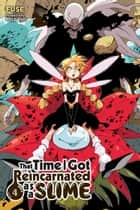 That Time I Got Reincarnated as a Slime, Vol. 4 (light novel) ebook by Fuse, Mitz Vah