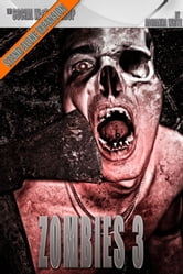 Zombies 3 (The Social Workshop) ebook by Adrianna White