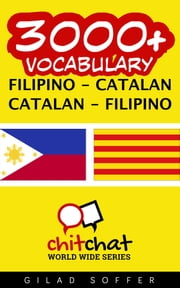 3000+ Vocabulary Filipino - Catalan ebook by Gilad Soffer