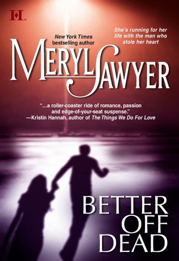 Better Off Dead ebook by Meryl Sawyer