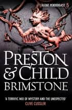 Brimstone ebook by Douglas Preston, Lincoln Child