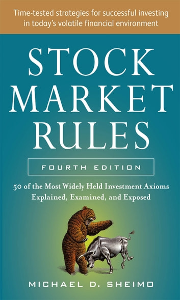 Stock market rules the 50 most widely held investment axioms stock market rules the 50 most widely held investment axioms explained examined and fandeluxe Images