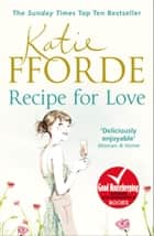Recipe for Love 電子書 by Katie Fforde