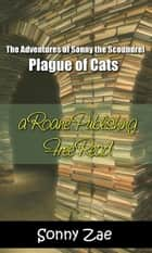 Plague of Cats ebook by Sonny Zae
