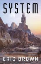 System ebook by Eric Brown