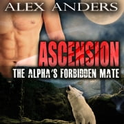 Alpha's Forbidden Mate (Paranormal BBW Shape Shifter Romance), The audiobook by Alex Anders