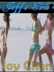 Jeff's Girls ebook by Joy Chen