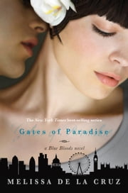 Gates of Paradise, The ebook by Melissa de la Cruz