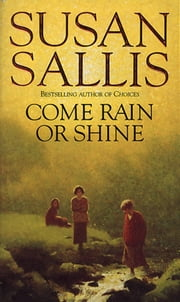 Come Rain Or Shine ebook by Susan Sallis