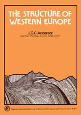 The Structure of Western Europe ebook by Anderson, J. G. C.