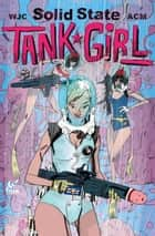 Solid State Tank Girl #2 ebook by Alan C. Martin, Warwick Johnston-Cadwell