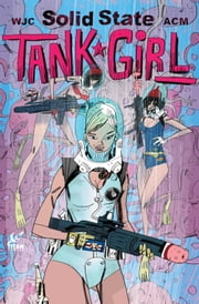Solid State Tank Girl #2 ebook by Alan C. Martin,Warwick Johnston-Cadwell