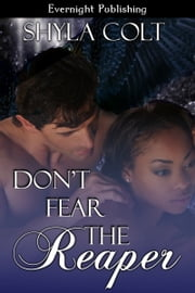 Don't Fear the Reaper ebook by Shyla Colt