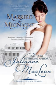 Married By Midnight - A Pembroke Palace Novel ebook by Julianne MacLean