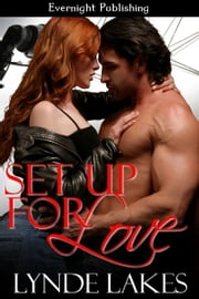 Set Up For Love ebook by Lynde Lakes
