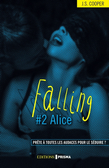 Falling - Alice (version française) eBook by Jaimie suzi Cooper