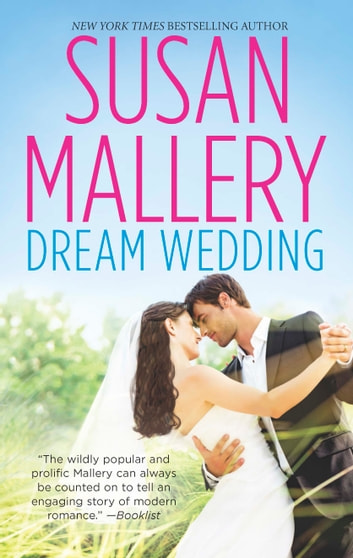 Dream Wedding - An Anthology ebook by Susan Mallery