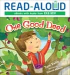 One Good Deed eBook by Book Buddy Digital Media, Terri Fields