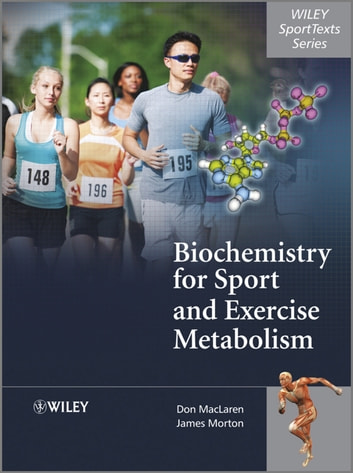 Biochemistry for Sport and Exercise Metabolism ebook by Donald MacLaren,James Morton