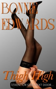 Thigh High ebook by Bonnie Edwards