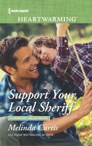 Support Your Local Sheriff - A Clean Romance ebook by Melinda Curtis