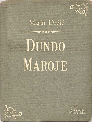 Dundo Maroje ebook by Marin Držić