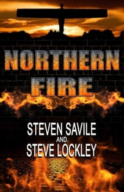 Northern Fire ebook by Steven Savile,Steve Lockley