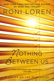 Nothing Between Us ebook by Roni Loren