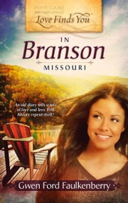 Love Finds You in Branson, Missouri ebook by Gwen Ford Faulkenberry