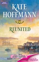 Reunited ebook by KATE HOFFMANN