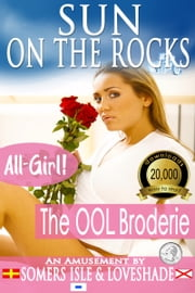 Sun on the Rocks: The OOL Broderie ebook by Somers Isle & Loveshade
