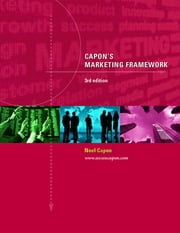 Capon's Marketing Framework 3rd Edition ebook by Noel Capon