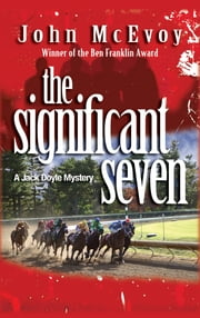 The Significant Seven - A Jack Doyle Mystery ebook by John McEvoy