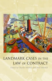 Landmark Cases in the Law of Contract ebook by Charles Mitchell,Paul Mitchell