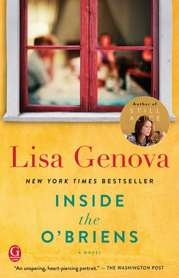 Inside the O'Briens - A Novel ebook by Lisa Genova