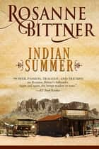 Indian Summer ebook by Rosanne Bittner