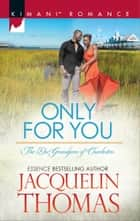 Only for You eBook by Jacquelin Thomas