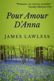 Pour amour d'Anna ebook by James Lawless