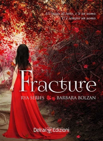 Fracture - Rya Series 1 eBook by Barbara Bolzan