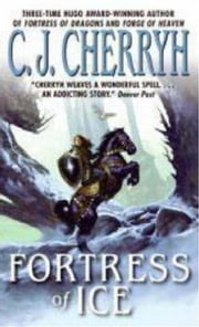 Fortress of Ice ebook by C. J. Cherryh