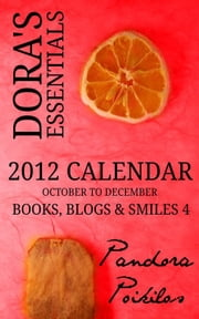Dora's Essentials: Books, Blogs & Smiles #4 ebook by Pandora Poikilos
