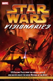 Star Wars Visionaries ebook by Aaron McBride,Erik Tiemens,Michael Murnane