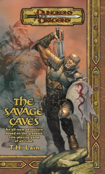 The Savage Caves ebook by T. H. Lain