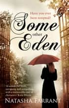 Some Other Eden ebook by Natasha Farrant